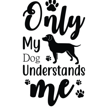 Only My Dog Understands me-02